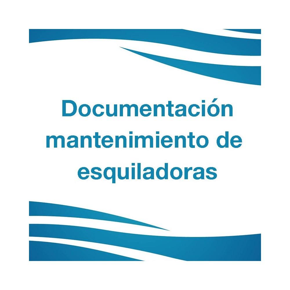 DOCUMENTACIÓN MANTENIMIENTO DE ESQUILADORAS